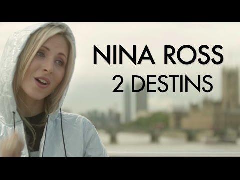 Nina Ross -  2 destins (Clip officiel)