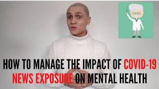 How to manage the impact of Covid-19 news exposure on mental health