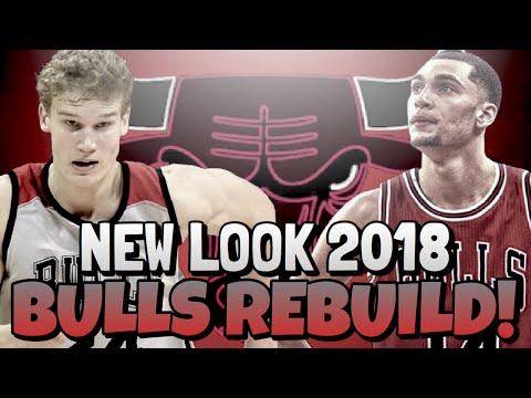 CHICAGO BULLS 2018 REBUILD!!!