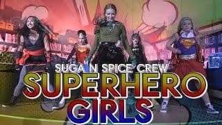 Baixar Suga N Spice Crew | DC SuperHero Girls | @triciamiranda @brianfriedman @davidmooretv