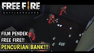 FILM PENDEK FREE FIRE!! PENCURIAN BANK - DUBBING LUCU BAHASA INDONESIA