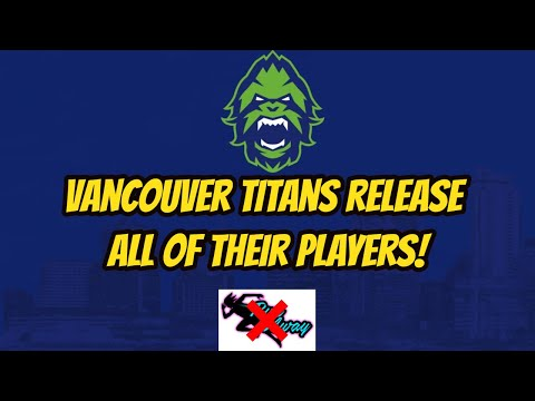 Vancouver Titans Release Their Roster! Plan to Sign Contenders Players!