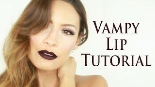 Bold Vampy Lip Tutorial