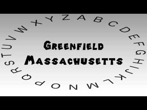 How to Say or Pronounce USA Cities — Greenfield, Massachusetts