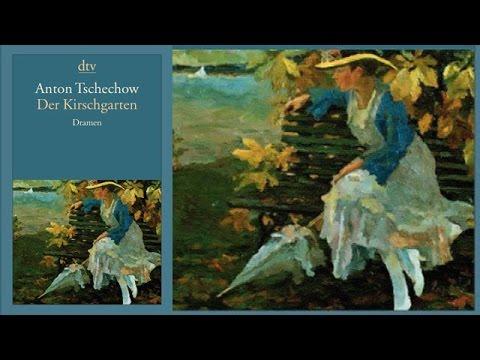 Der Kirschgarten Komodie in 4 Akten Hörbuch von Anton Tschechow / Deutsch / Komplett