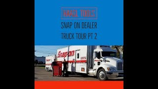 SNAP ON DEALER TRUCK TOUR PART TWO