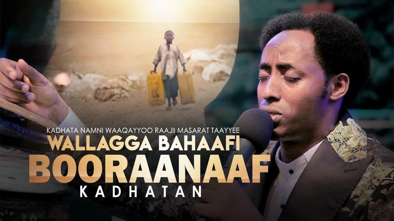 Download Kadhata Namni Waaqayyoo Raajii Masarat Taayyee Godina Wallagga Bahaafi Booraanaaf Kadhatan