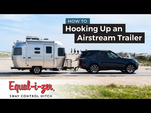 How To Connect an Airstream Travel Trailer To Tow Vehicle | Equalizer Hitch System #Trailerhitch