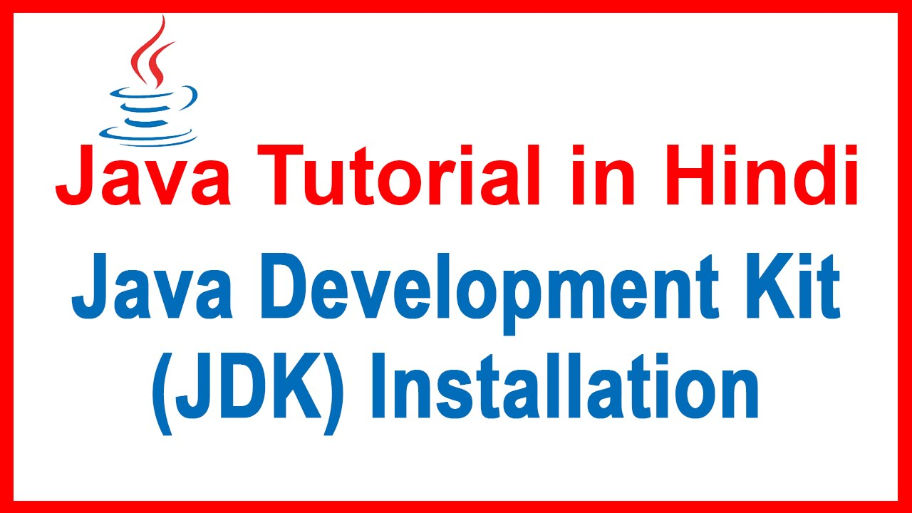 02 java tutorial in hindi installation of java development kit java tutorial in hindi installation of java development kit jdk baditri Gallery