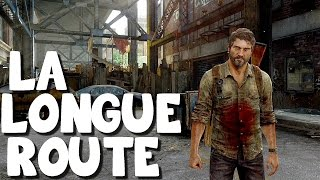 The Last of Us Remastered - La Longue Route - Episode 03