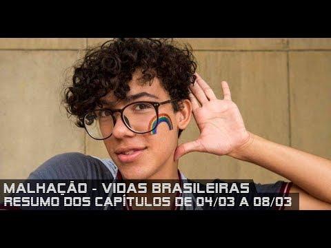 Malhação Vidas Brasileiras - Resumo dos Capítulos de 04 a 08 de março de 2019