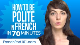 Good Manners: What to Do and Say in French?