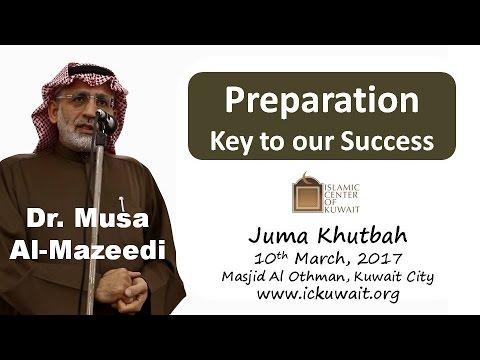 ||Dr Musa Al Mazeedi|| Preparation is Key to Success||