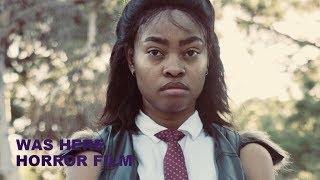 Was Here HORROR Short Film | YOUTUBE Horror MOVIES #Short Film #Horror Movie #YOUTUBE MOVIES