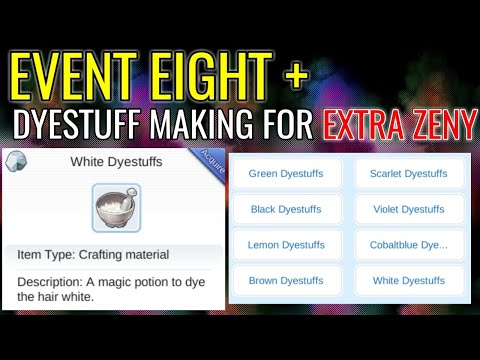EVENT EIGHT + How To Make Dyestuffs