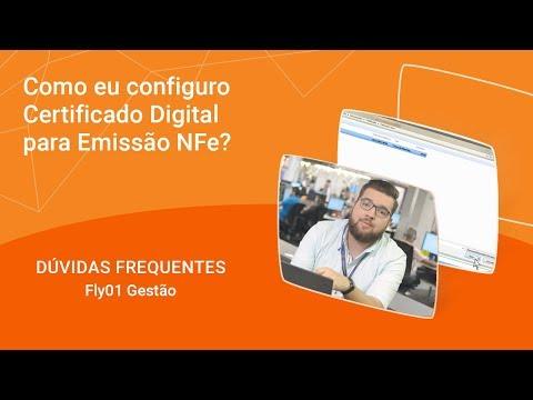 Dúvida Fly01 Gestão: Como configurar o certificado digital para emissão de NF-e?