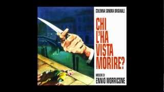 Ennio Morricone - 1972 - Chi L'Ha Vista Morire? (Who Saw Her Die?)