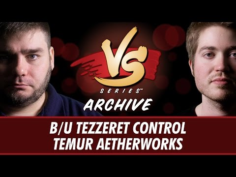 1/23/2017 - Todd VS Majors: B/U Tezzeret Control vs Temur Aetherworks [Standard]