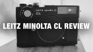 leica Minolta CL Honest Review