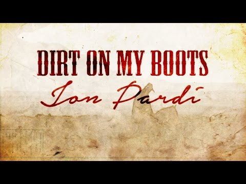 Jon Pardi  Dirt On My Boots with lyrics