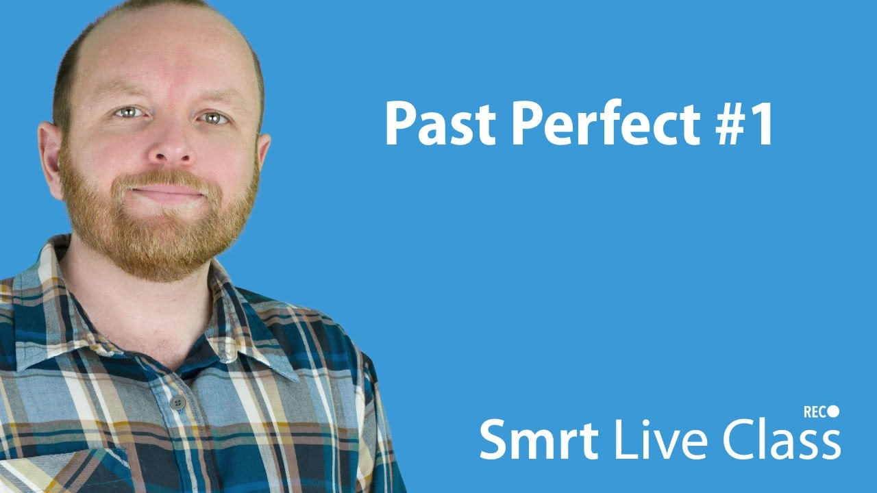 Past Perfect #1 - Intermediate English with Mark #15