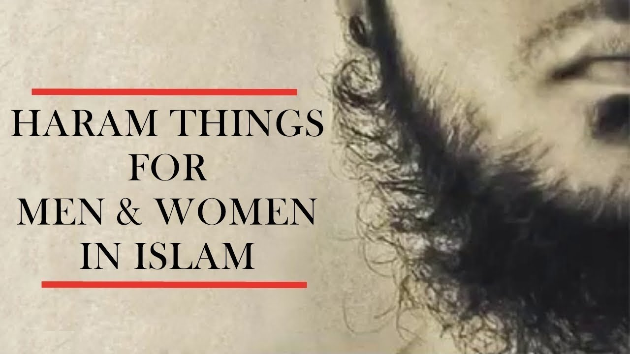 List of Haram Things for Men & Women in Islam || Informative Video Must Watch