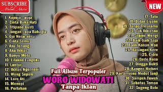 Download lagu Woro Widowati Full Album Terbaru & Terpopuler || #MelodiNesia