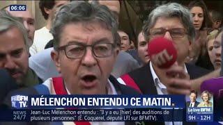 Jean-Luc Mélenchon entendu ce matin par la police