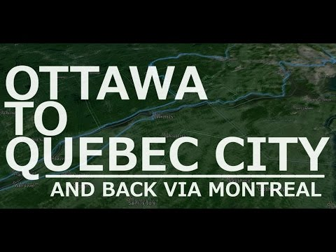 Ottawa to Quebec City and Back