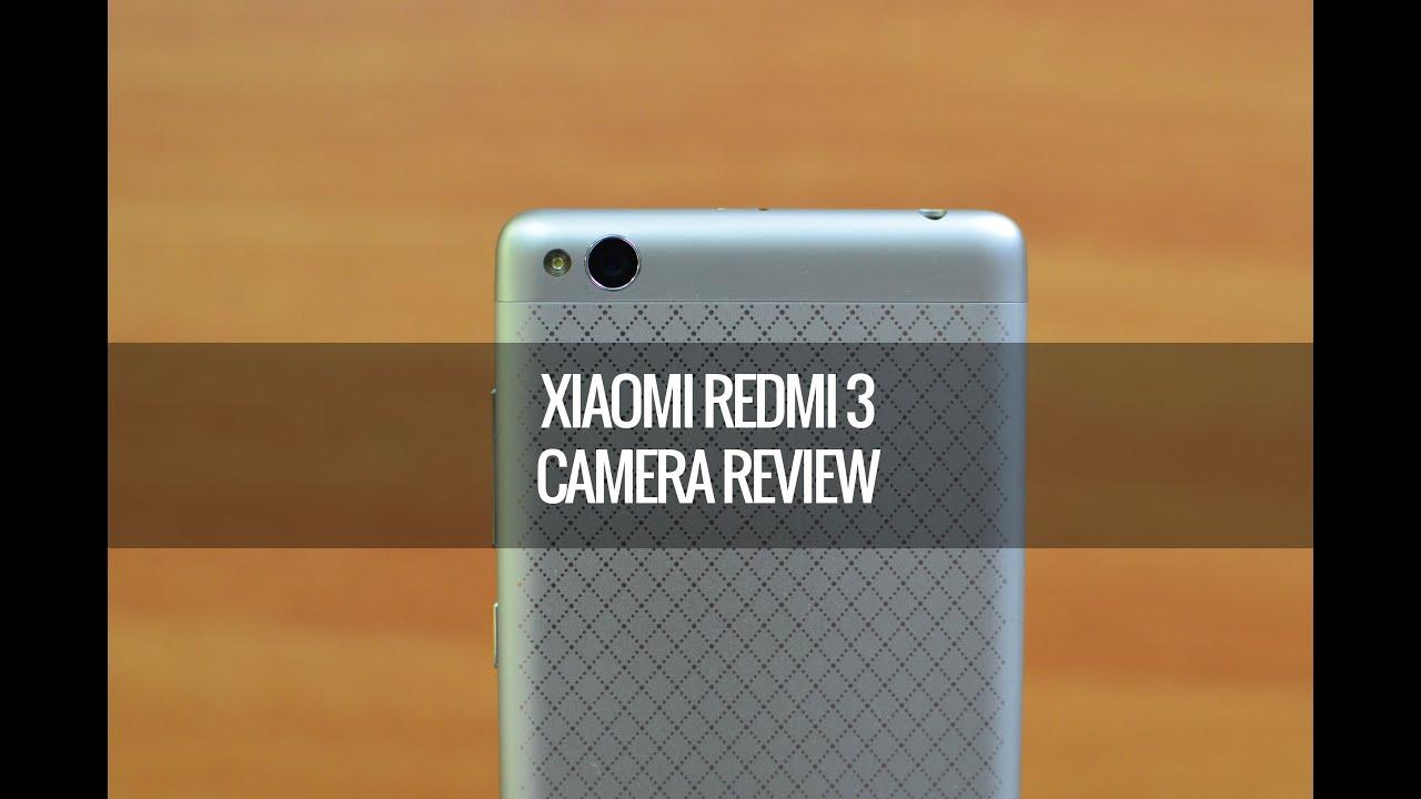 Xiaomi Redmi 3 Camera Review