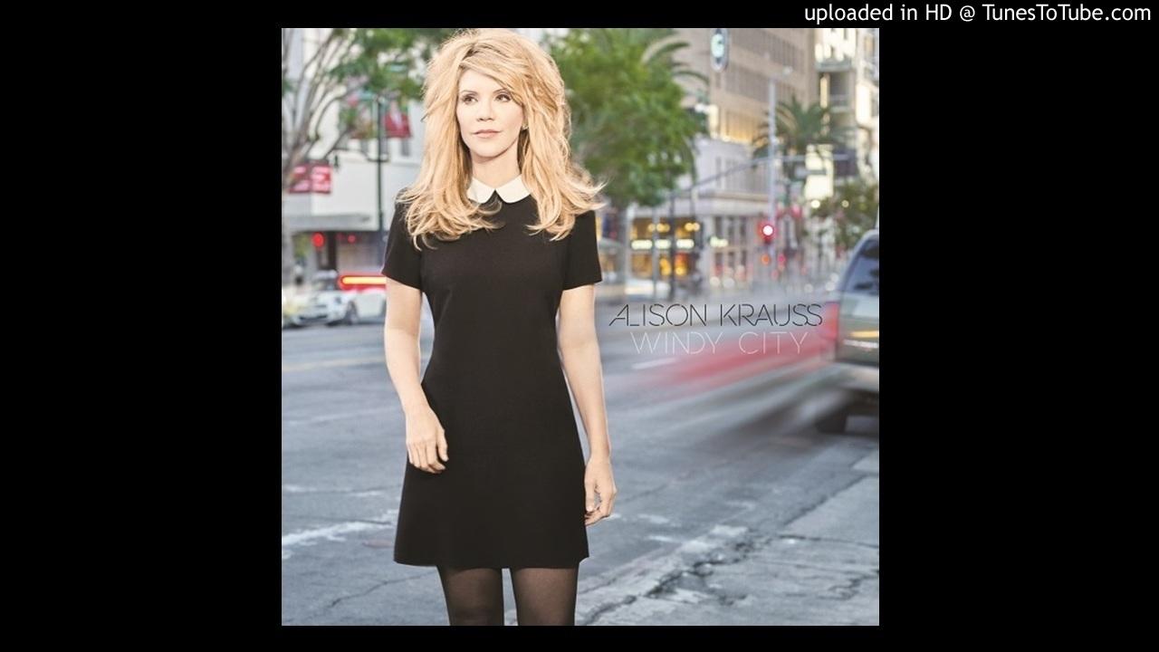 Alison Krauss Dream Of Me Chords Chordify