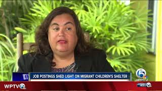 Job postings may shed light on life for unaccompanied migrant children at Homestead shelter