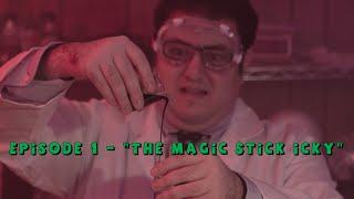 Mad Mitch's Trash Laboratory: Episode 1 -  The Magic Sticky Icky