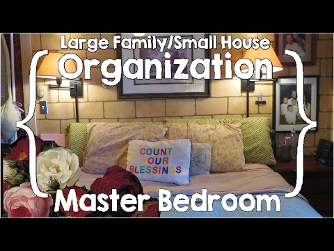 Master Bedroom Tour ║ Large Family Small House Organization