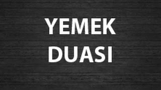 Türkçe Yemek Duası (Risale-i Nur'dan)