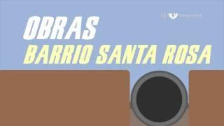 Obras en el Barrio Santa Rosa