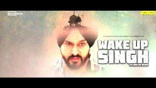 Wake Up Singh - Its Now or Never | Promo | Manmeet Singh | Gagandeep Singh | Simpi Singh