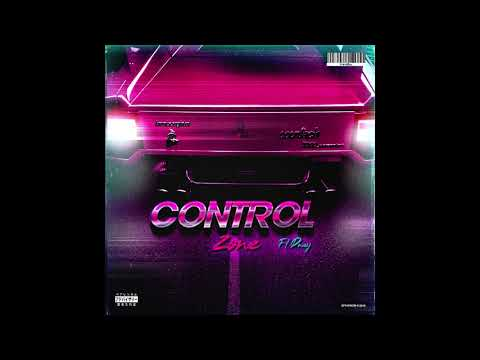 Control Zone (ft. Dnay)
