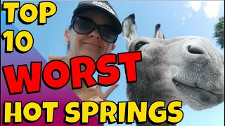 Live From Rogers Spring at Lake Mead: Wonderhussy's Top Ten WORST Hot Springs