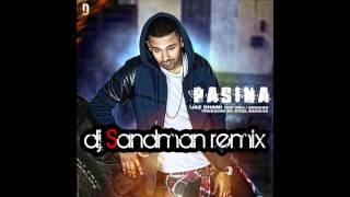 Jaz Dhami ft Ikka & Sneakbo - Pasina dj Sandman remix