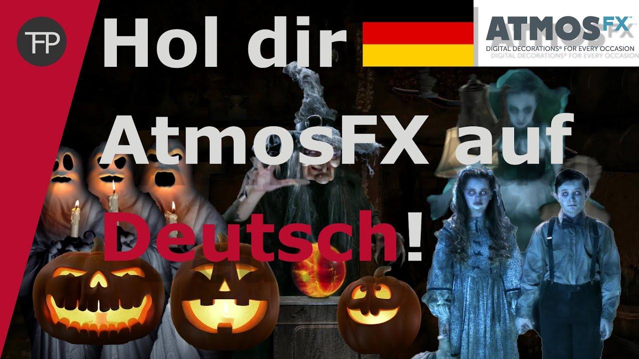 So Bekommst Du Deine Atmosfx Videos Auf Deutsch Halloween Dekoration Youtube