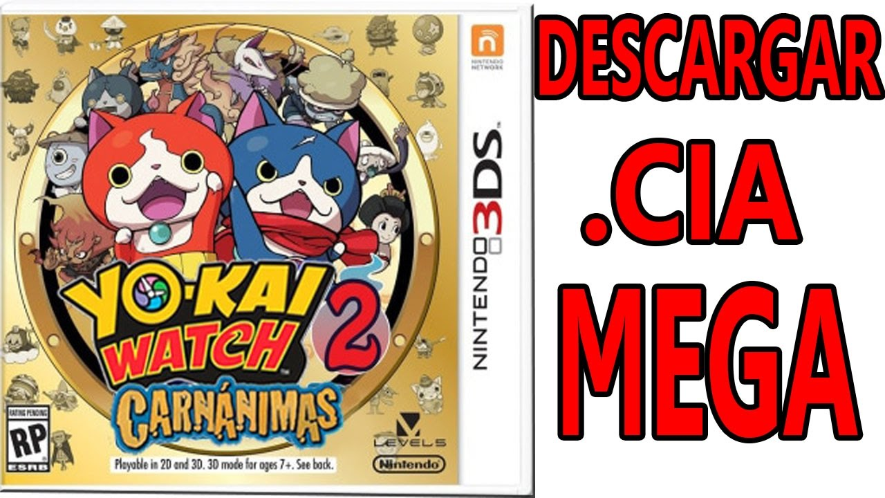 2017 Descargar Yo Kai Watch 2 Carnanimas Espanol Eur Usa Mega