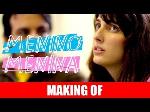 MAKING OF – MENINO MENINA