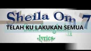 Sheila On 7 - Satu Langkah  Lyrics