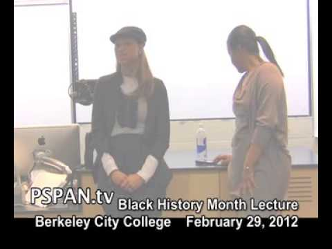 P-SPAN #239: Berkeley City College: Black History Month Lecture
