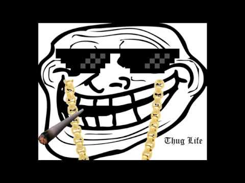 K Gaming Troll Face And Thug Life Youtube