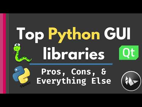 5 Best Python GUI Libraries [Pros, Cons, and 5 Things to Consider to Choose]