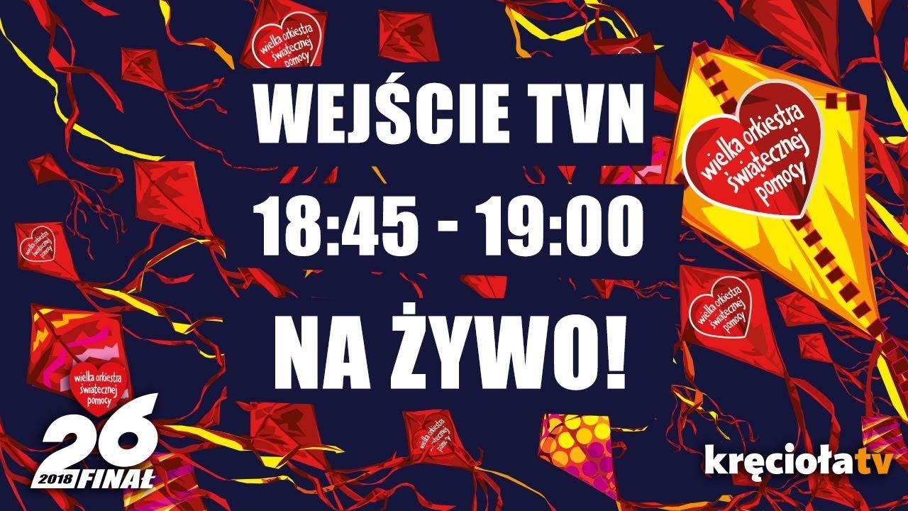 26. Finał WOŚP na żywo! TVN 18:45 – 19:00