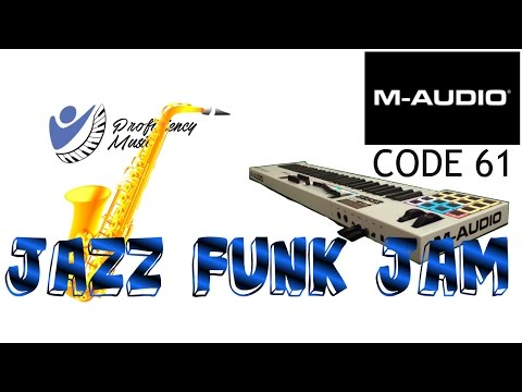 Jazz Funk Jam with the M-Audio Code 61