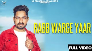 Rabb Warge Yaar | HD Videos | Lakha Jahangir | New Punjabi Songs 2019 | Latest Punjabi Songs | VS
